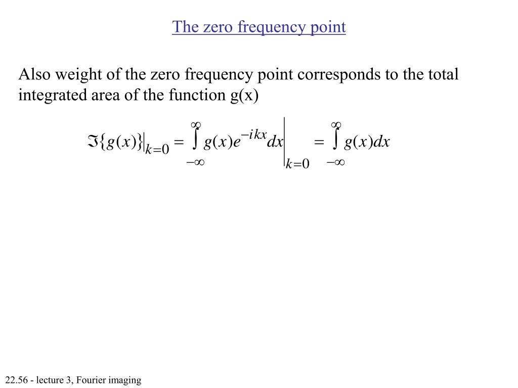 The zero frequency point