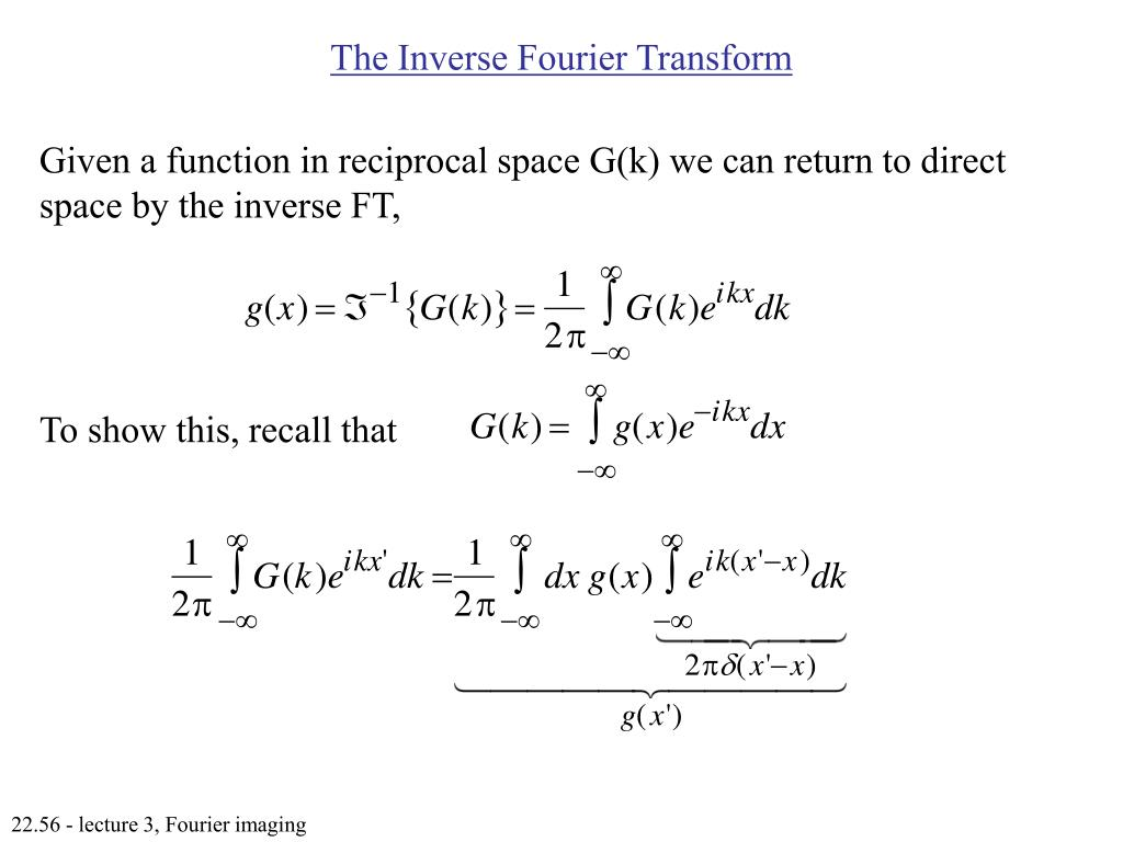 The Inverse Fourier Transform