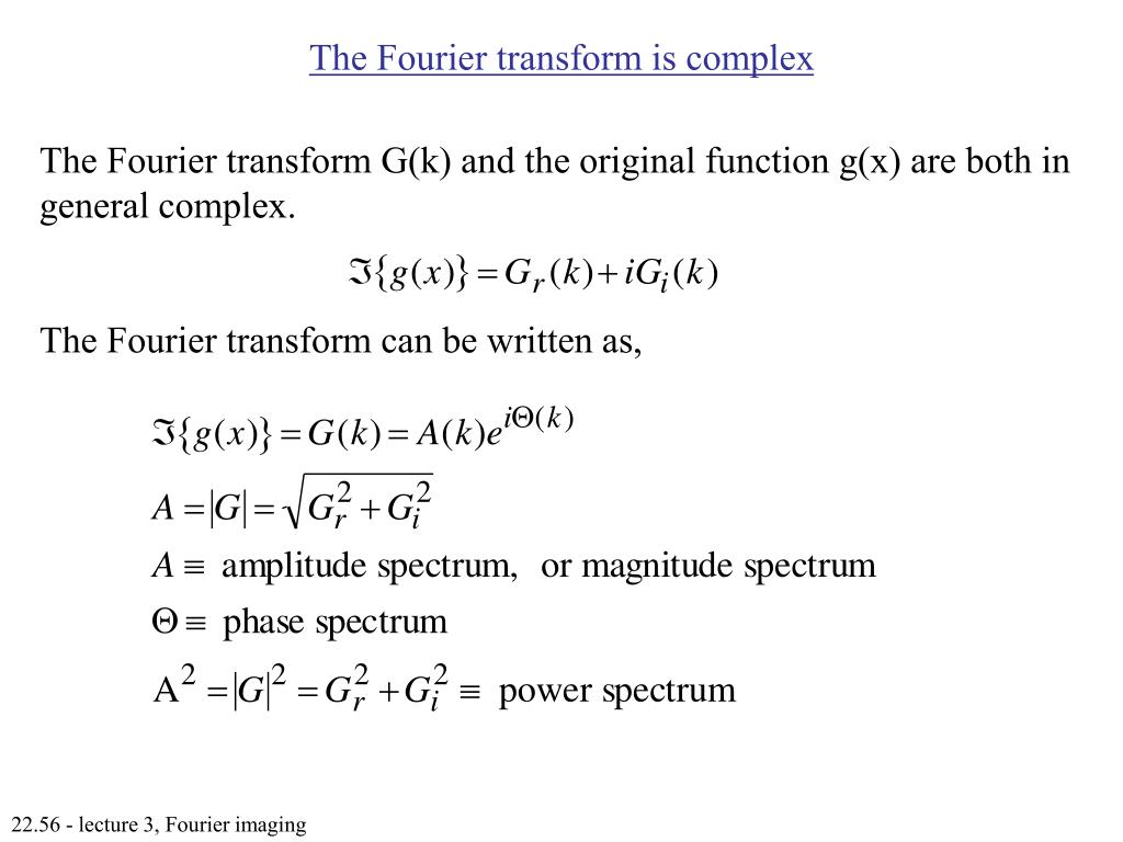 The Fourier transform is complex