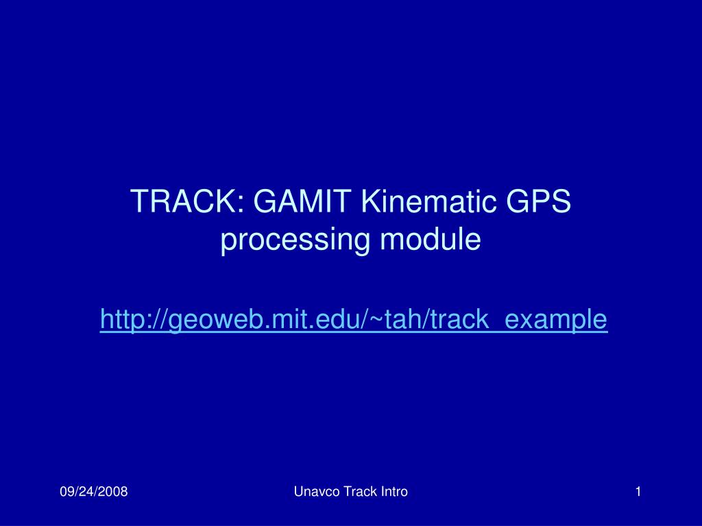 track gamit kinematic gps processing module l.