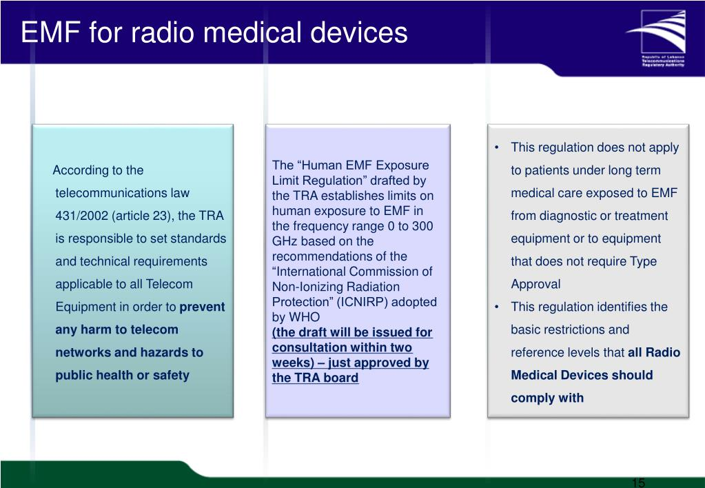 EMF for radio medical devices