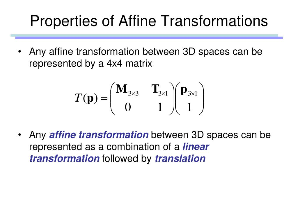 Properties of Affine Transformations
