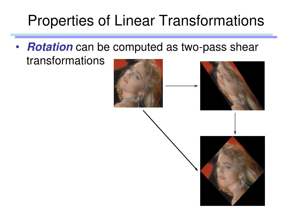 Properties of Linear Transformations