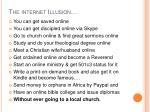 the internet illusion