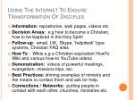 using the internet to ensure transformation of disciples