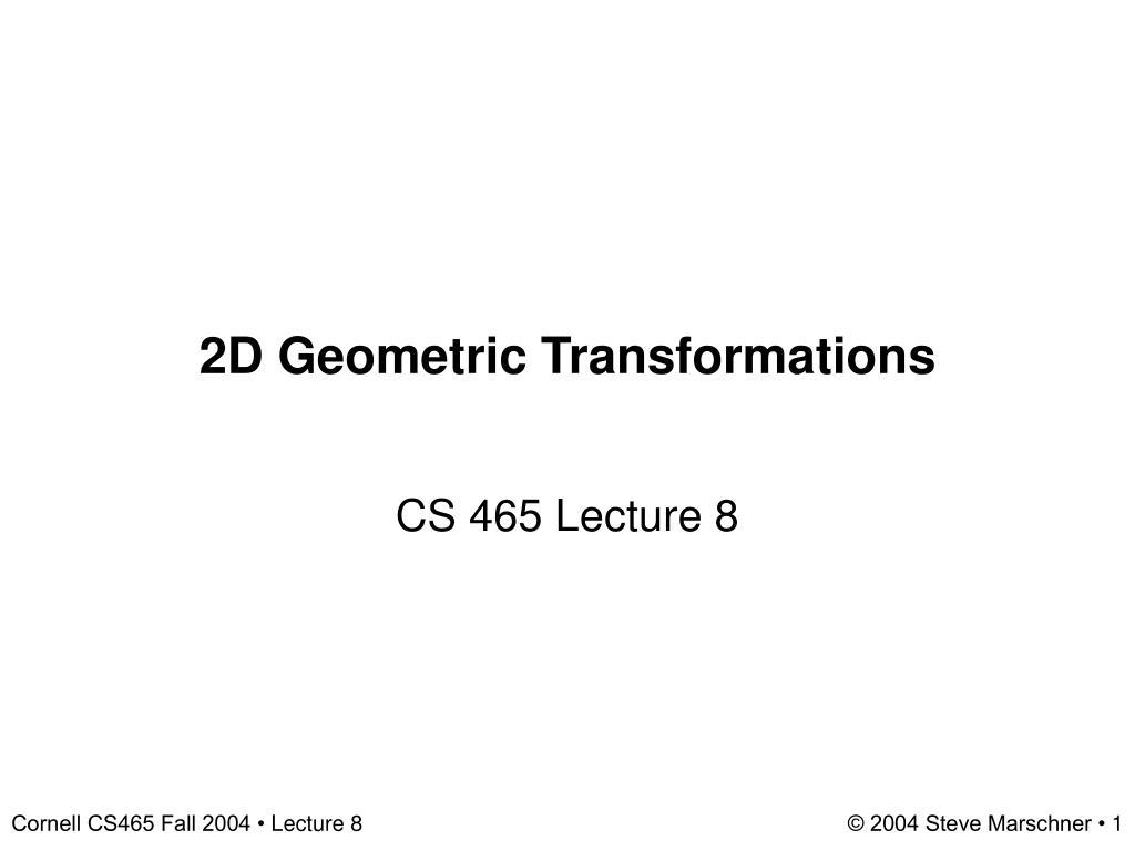 2d geometric transformations l.