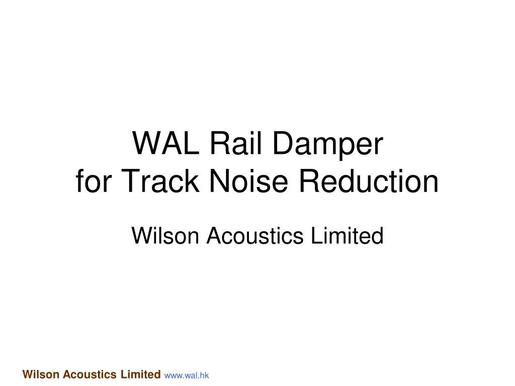 wal rail damper for track noise reduction l.