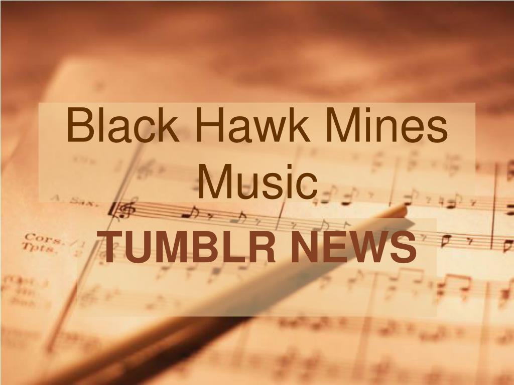 Black Hawk Mines Music