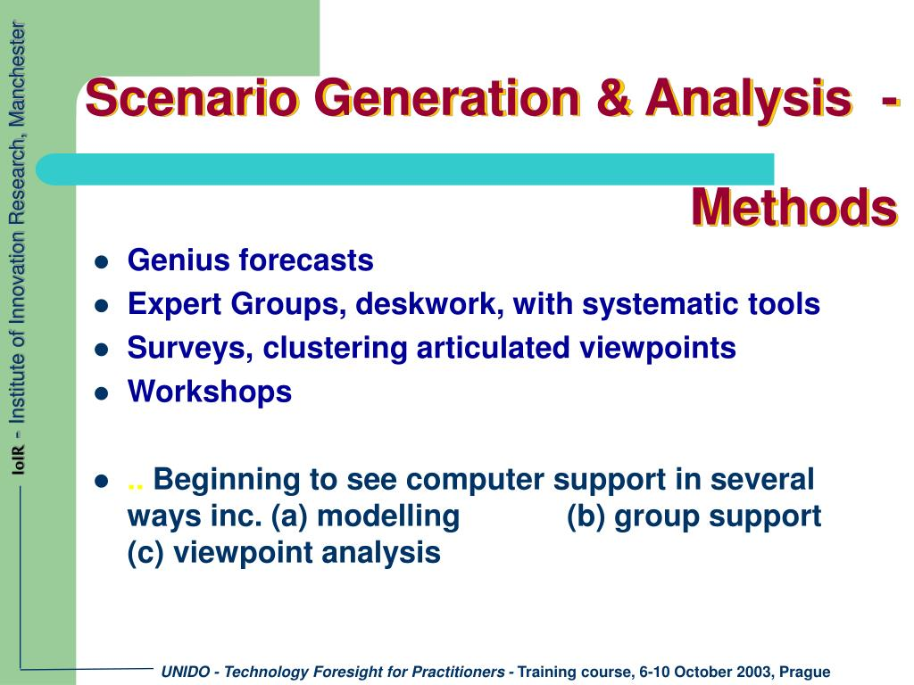Scenario Generation & Analysis  -