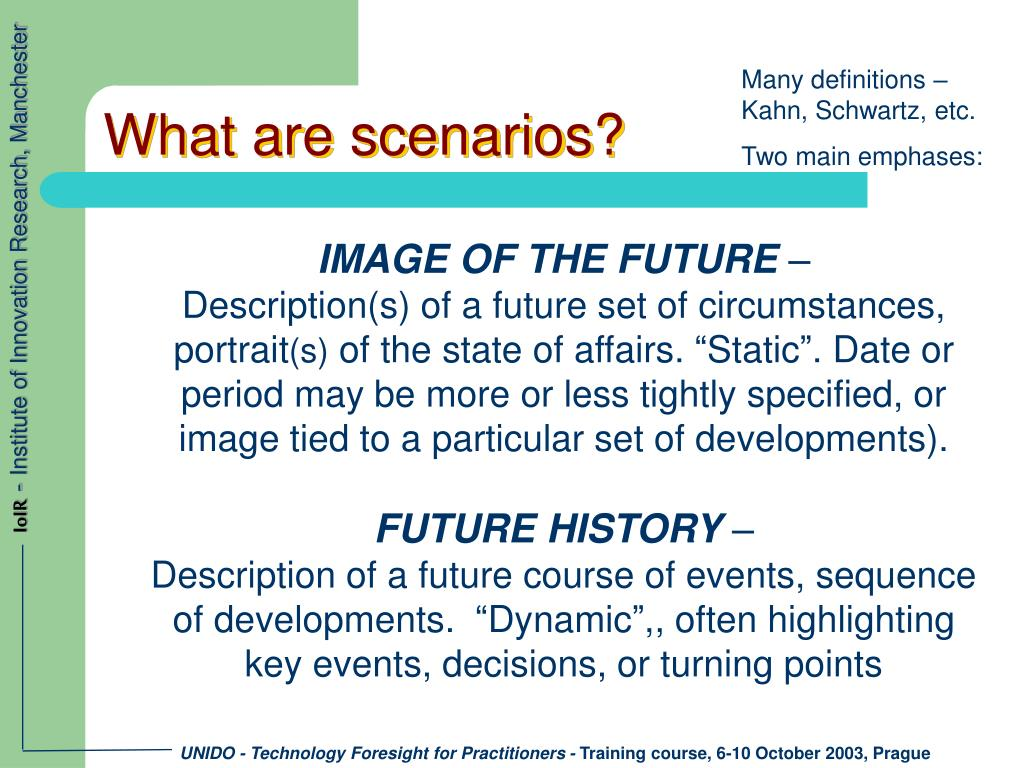 What are scenarios?