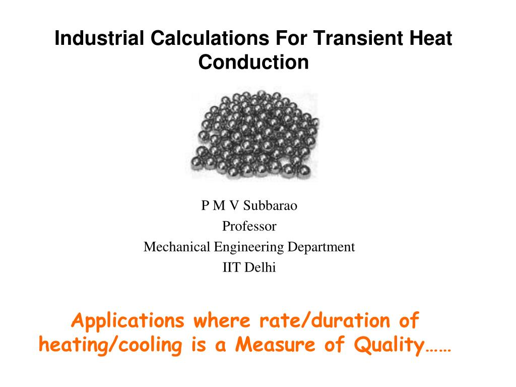 industrial calculations for transient heat conduction l.