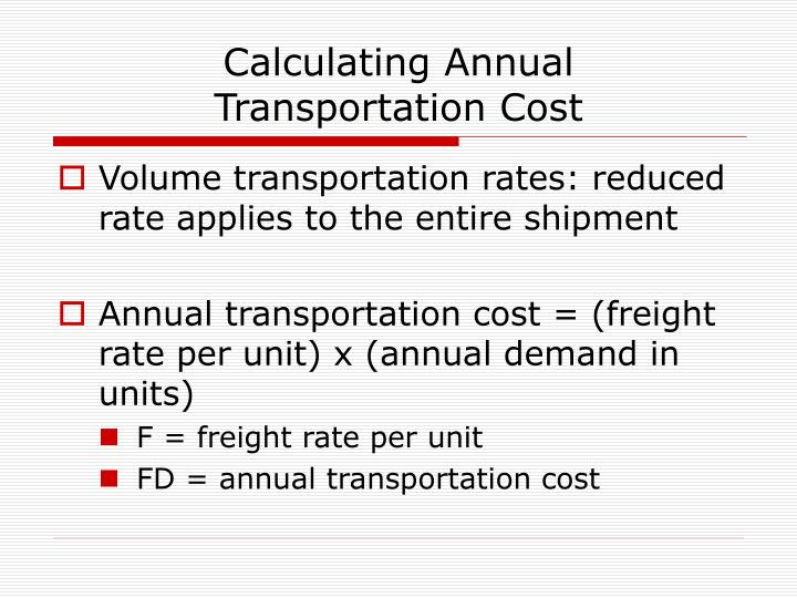 Calculating annual transportation cost