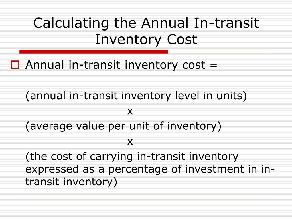 Calculating the Annual In-transit Inventory Cost