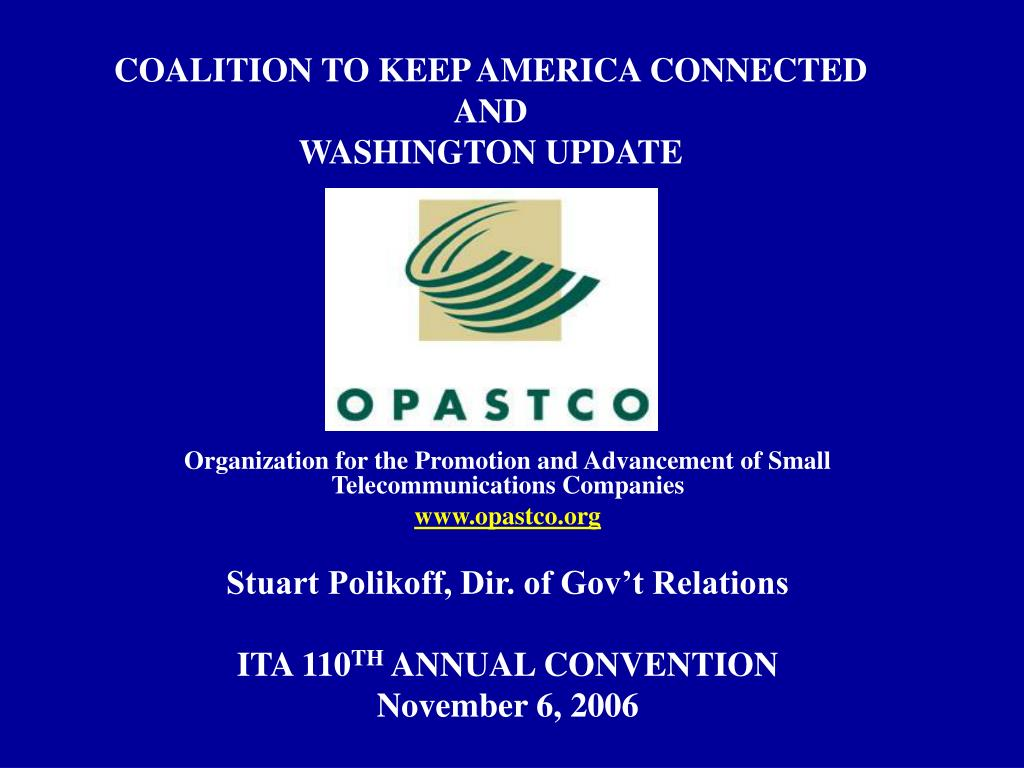 coalition to keep america connected and washington update l.