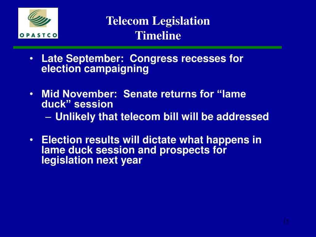 Late September:  Congress recesses for election campaigning