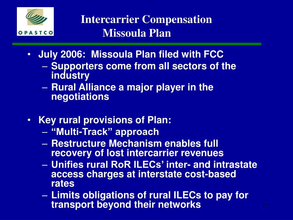 July 2006:  Missoula Plan filed with FCC