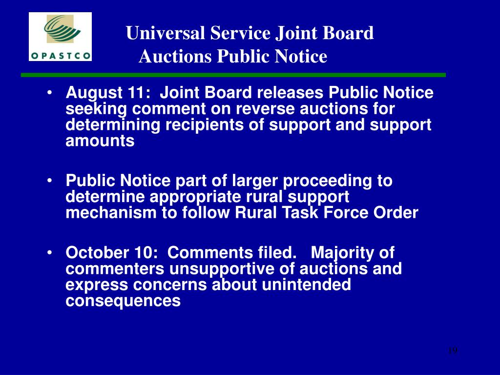 August 11:  Joint Board releases Public Notice seeking comment on reverse auctions for determining recipients of support and support amounts
