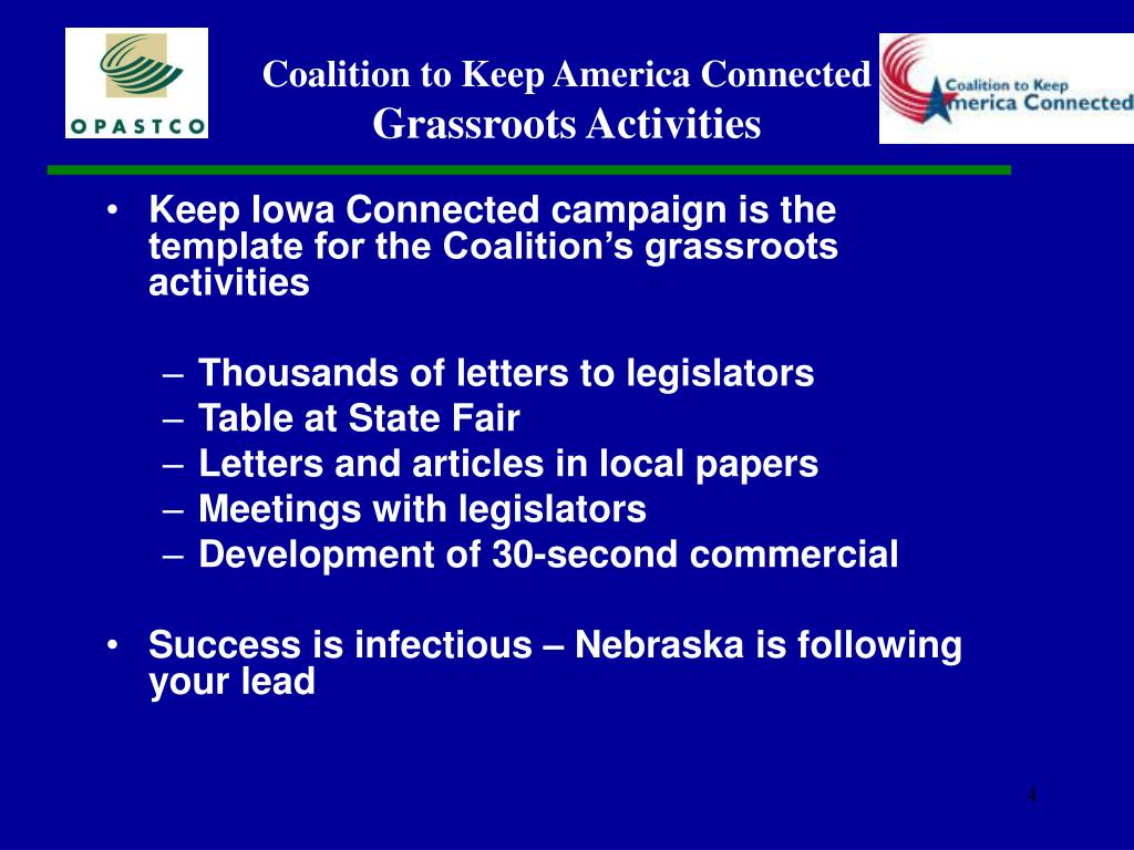 Keep Iowa Connected campaign is the template for the Coalition's grassroots activities