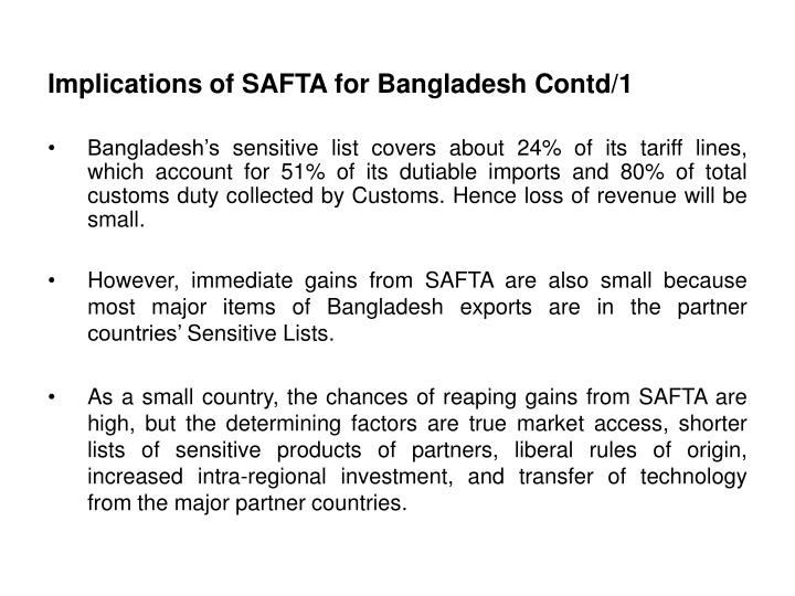 positive negative impact of safta on bangladesh Productivity growth over a period offive years, suggesting that trade liberalization has had a positive, not a negative, impact in the manufacturing sector introduction.