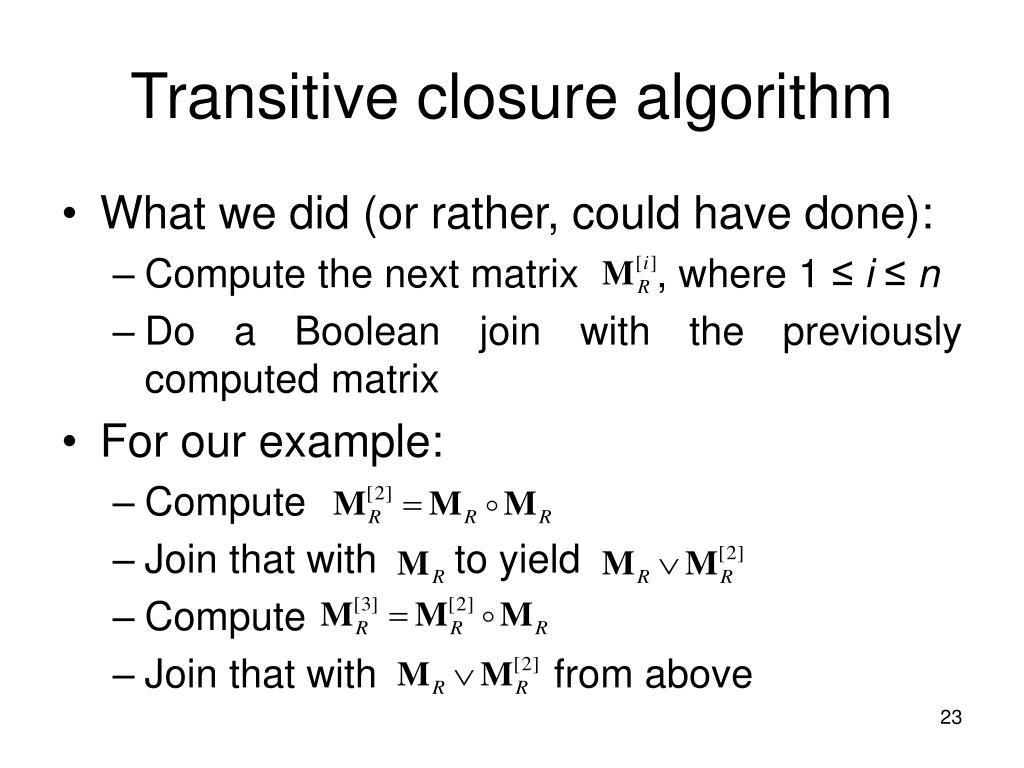 Transitive closure algorithm