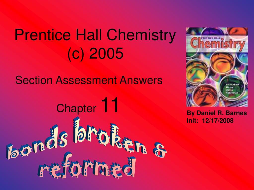 PPT - Prentice Hall Chemistry (c) 2005 PowerPoint