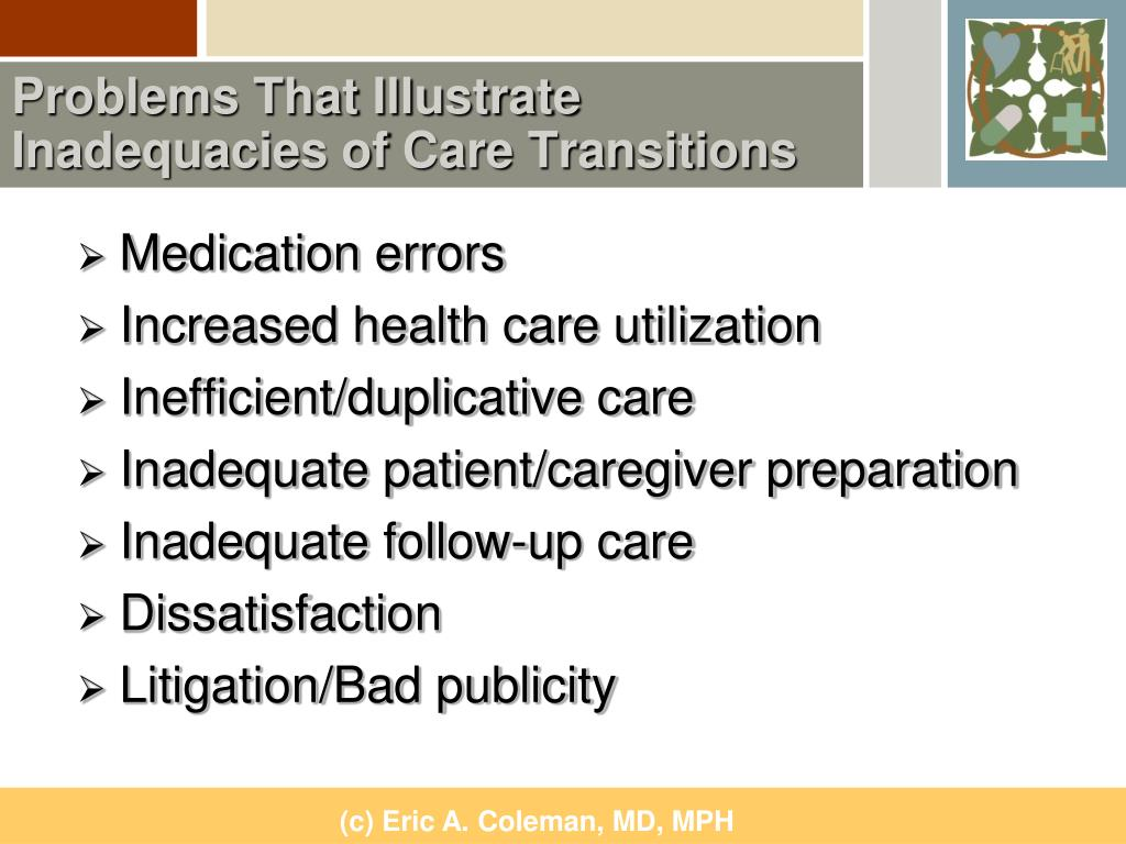 Problems That Illustrate Inadequacies of Care Transitions