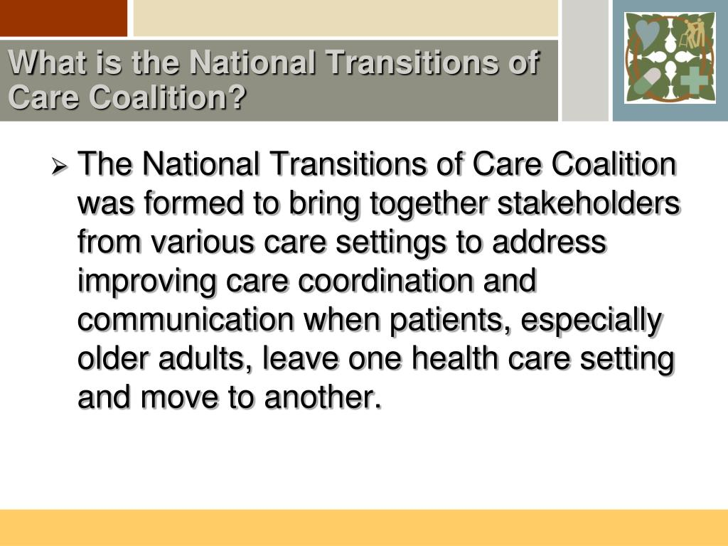 What is the National Transitions of Care Coalition?