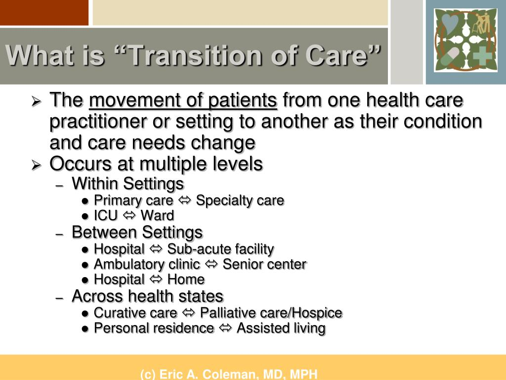 """What is """"Transition of Care"""""""