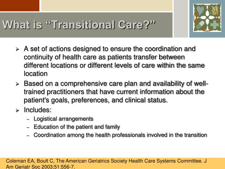 What is transitional care