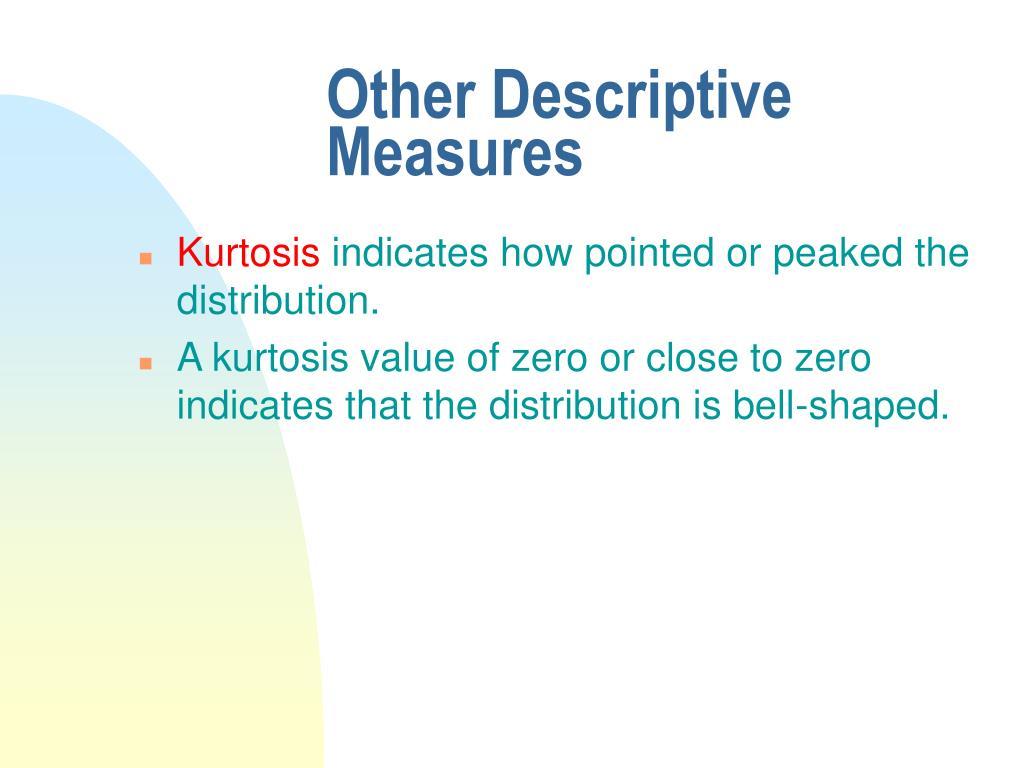 Other Descriptive Measures