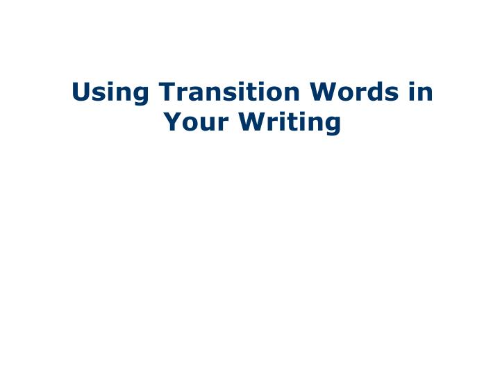 using transition words in your writing n.