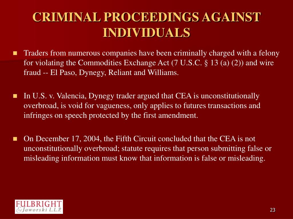 CRIMINAL PROCEEDINGS AGAINST INDIVIDUALS