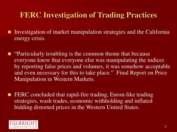 Ferc investigation of trading practices