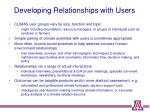 developing relationships with users
