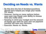 deciding on needs vs wants