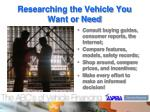 researching the vehicle you want or need