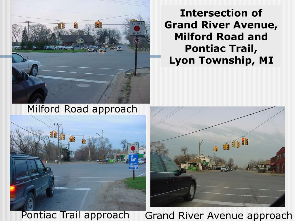 Intersection of Grand River Avenue, Milford Road and Pontiac Trail,