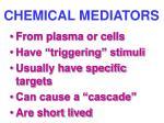 chemical mediators