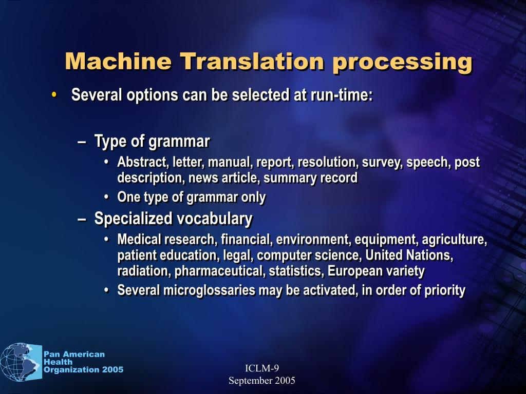 Machine Translation processing