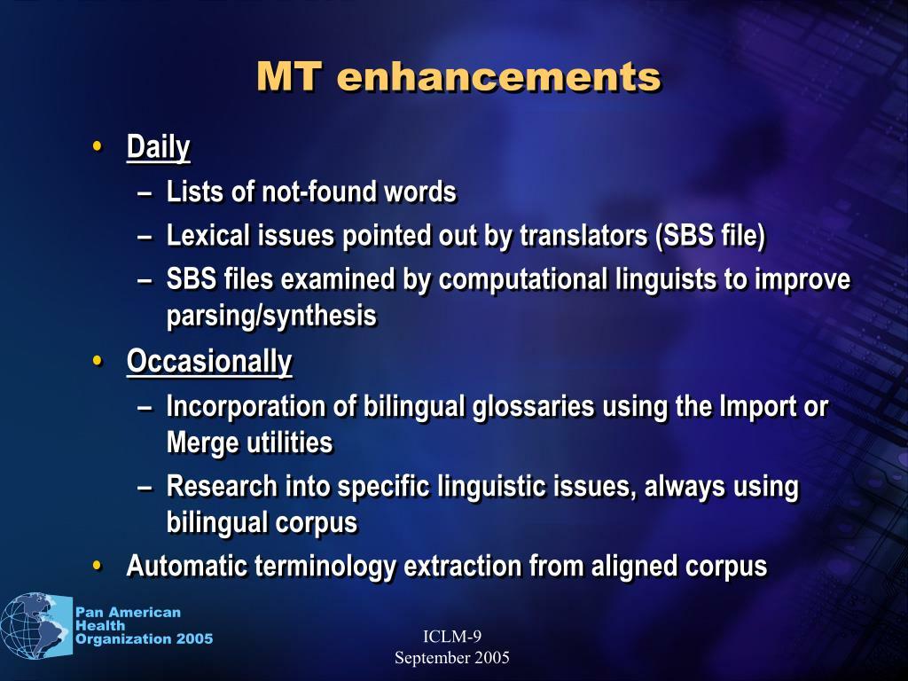MT enhancements