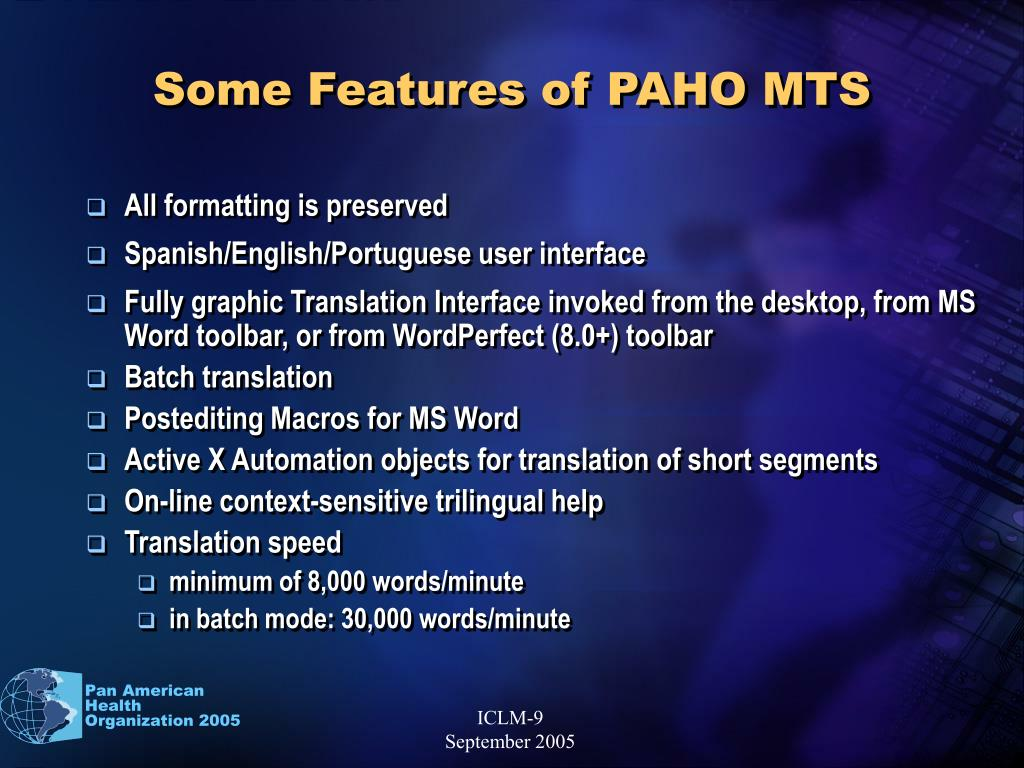 Some Features of PAHO MTS