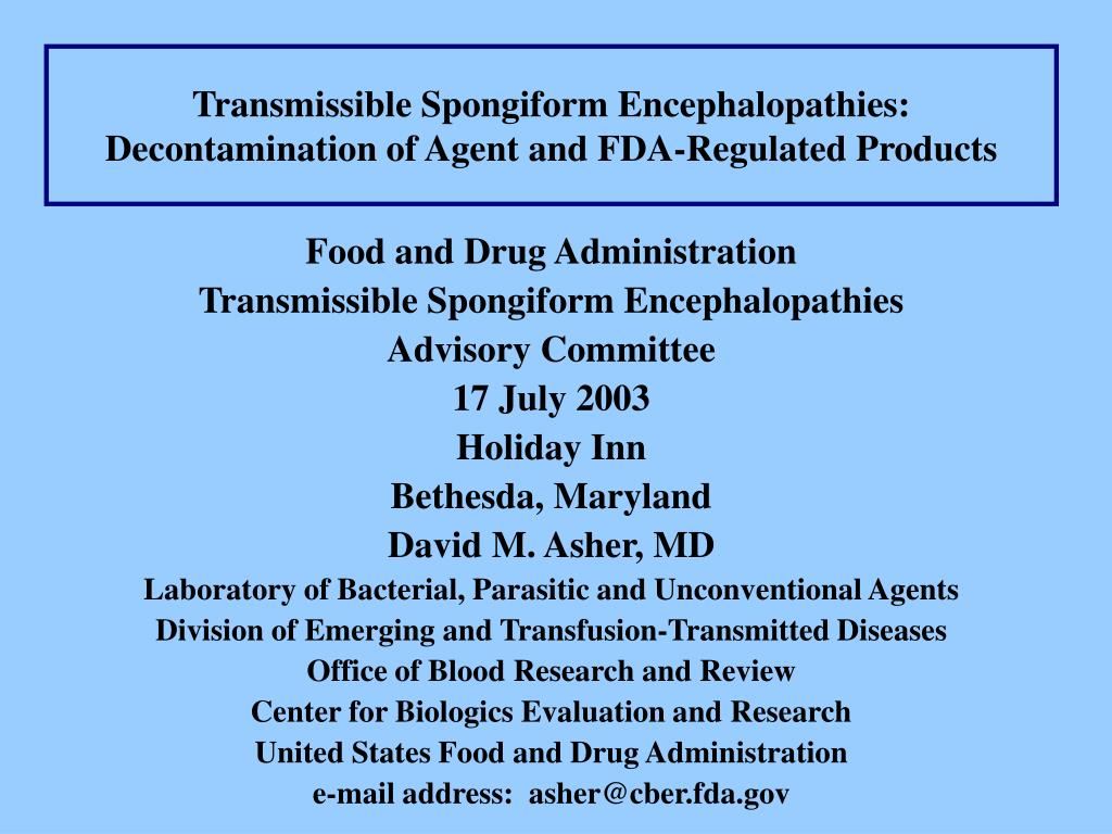 transmissible spongiform encephalopathies decontamination of agent and fda regulated products l.