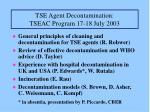 tse agent decontamination tseac program 17 18 july 2003