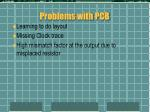 problems with pcb