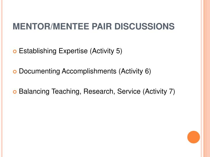 MENTOR/MENTEE PAIR DISCUSSIONS