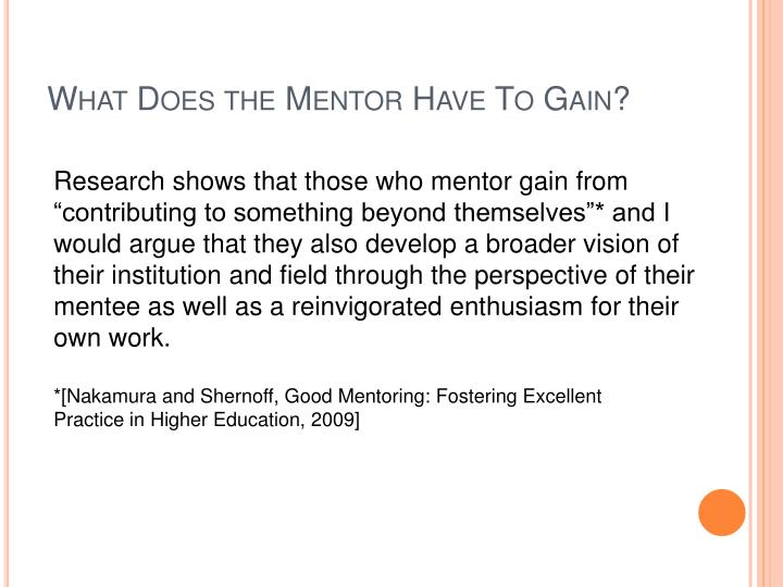 What Does the Mentor Have To Gain?