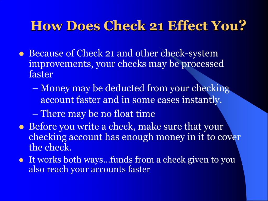 How Does Check21 Effect You
