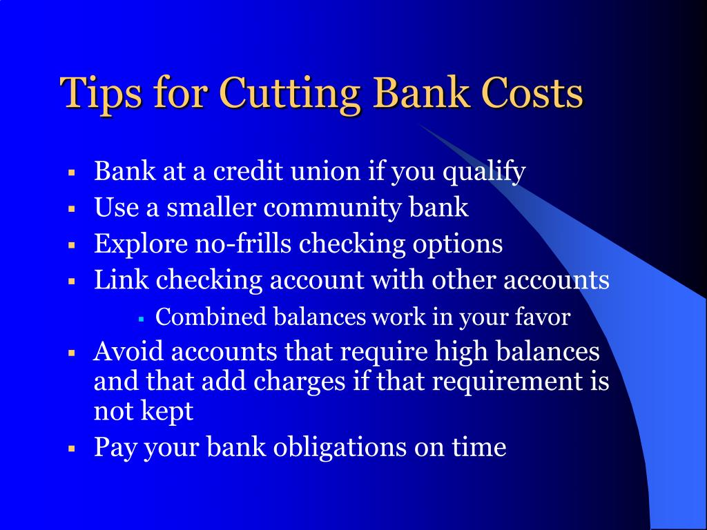 Tips for Cutting Bank Costs
