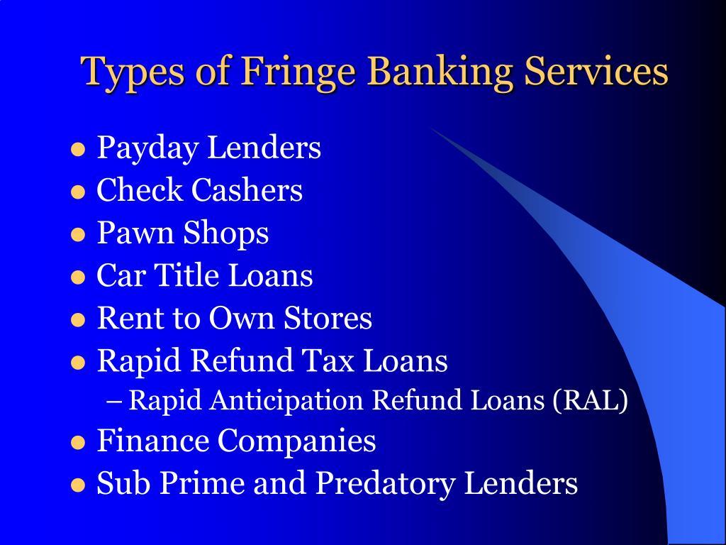 Types of Fringe Banking Services