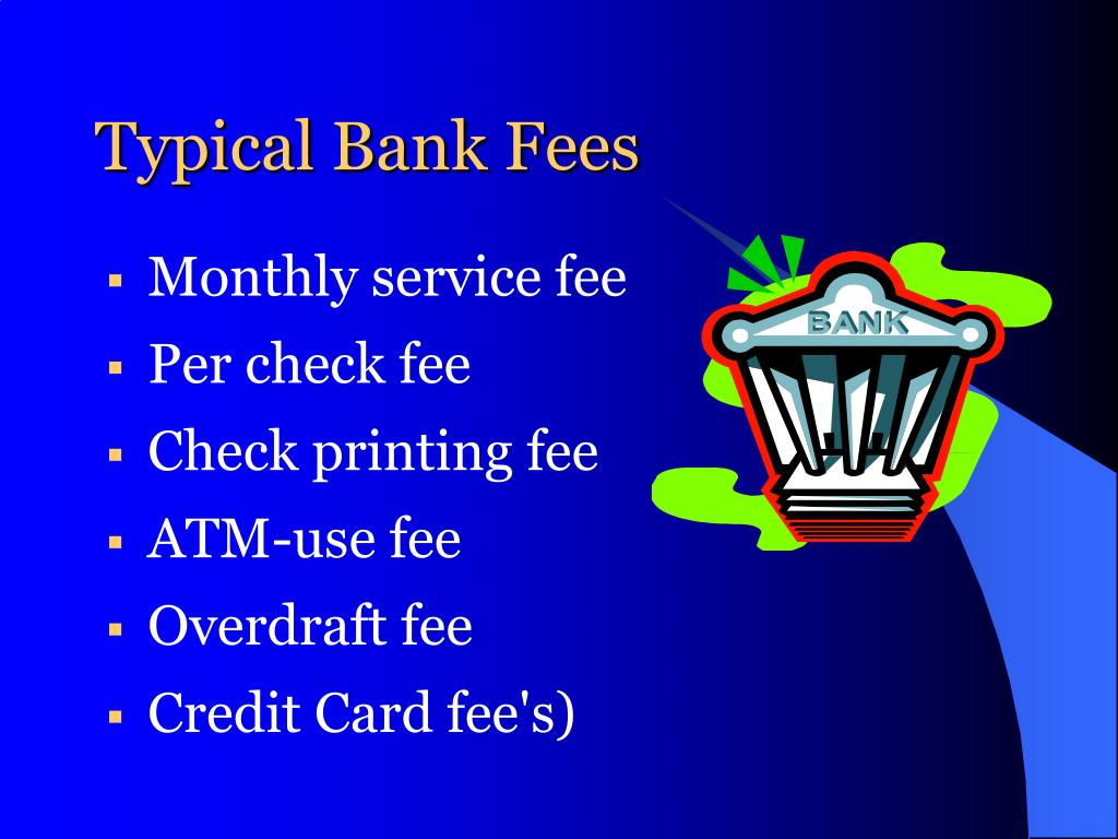 Typical Bank Fees